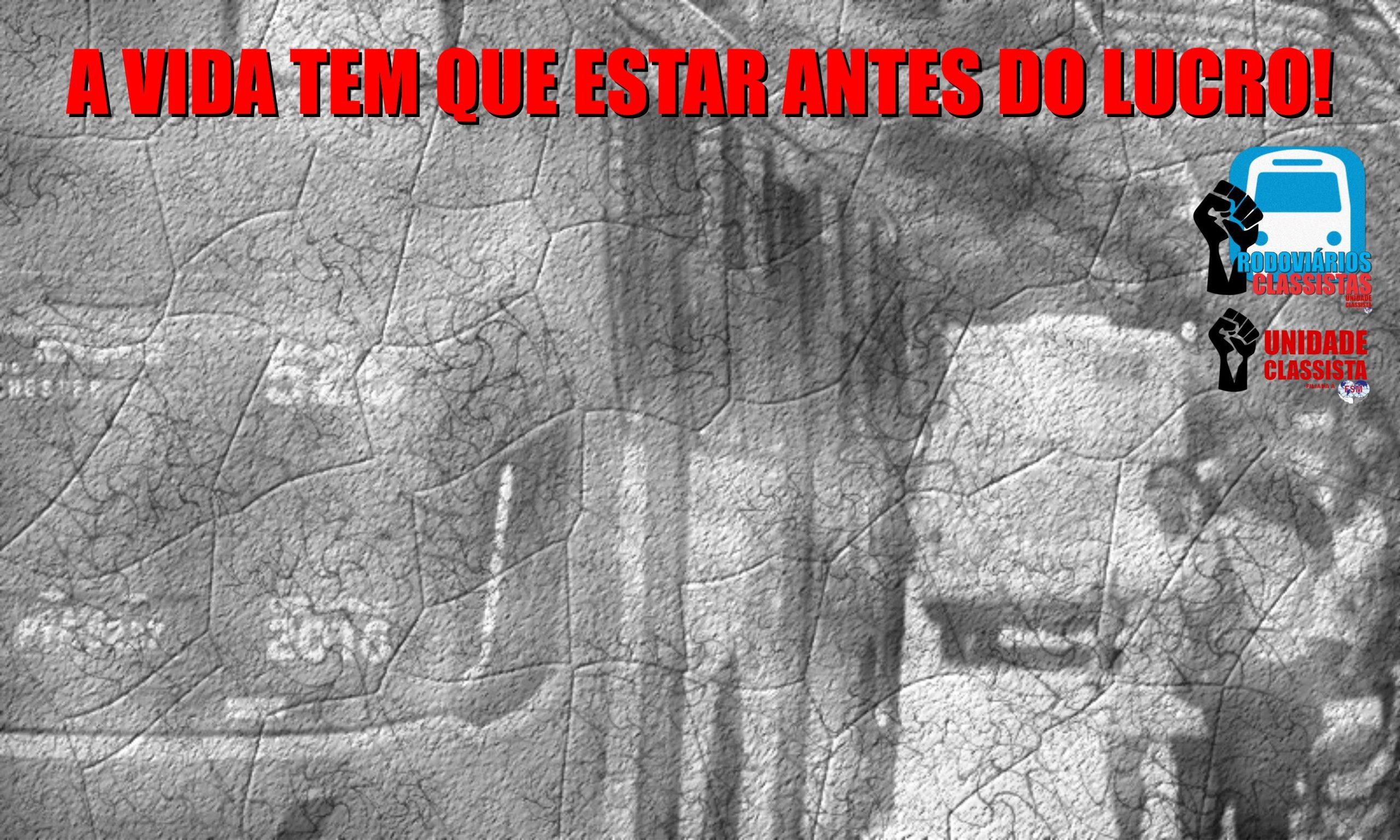 """RODOVIÁRIOS CLASSISTAS CONTRA A ADESÃO DE JUIZ DE FORA AO """"MINAS CONSCIENTE"""" DO GOVERNO ZEMA."""