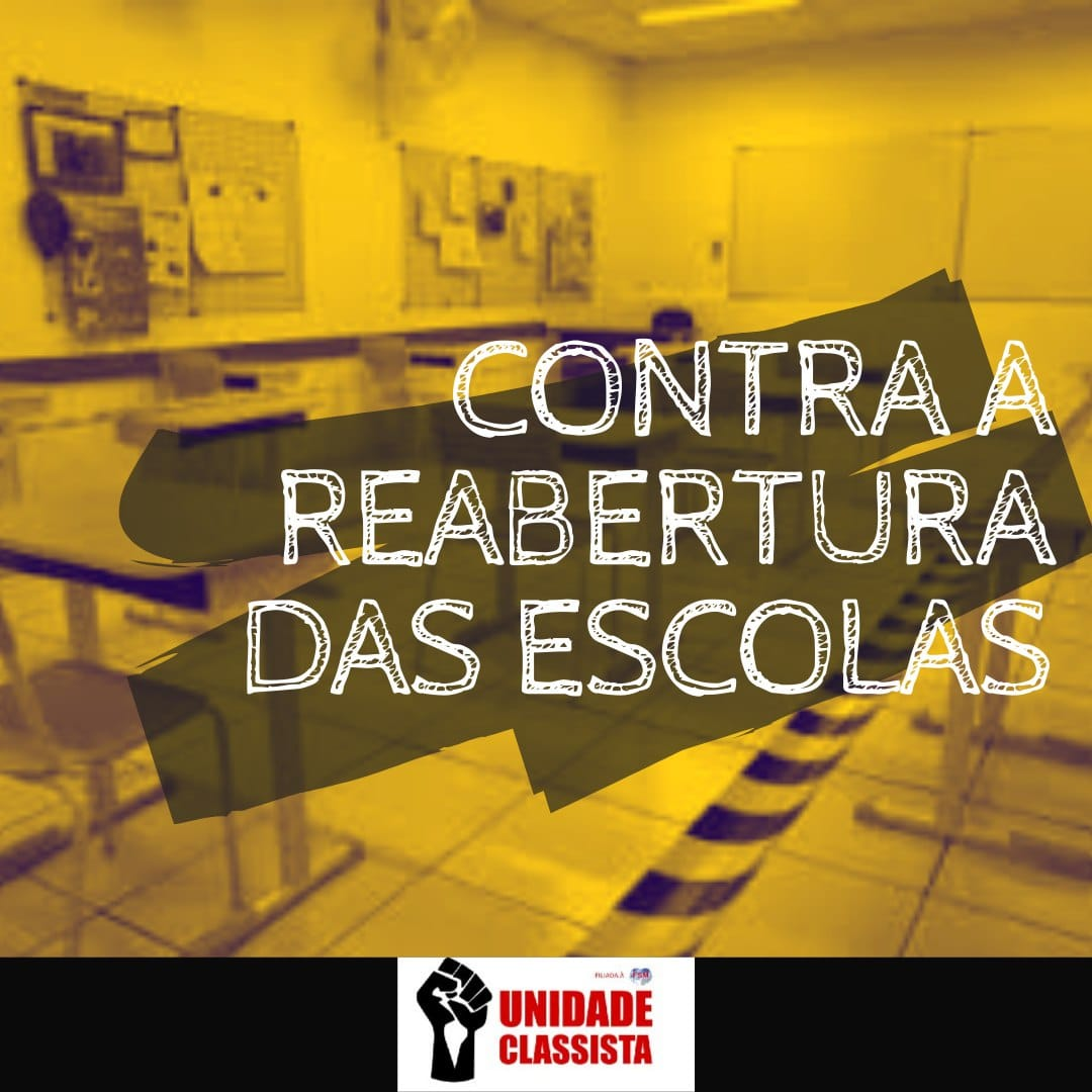 REABERTURA DAS ESCOLAS: O INTERESSE DE POUCOS CONTRA A VIDA DE MUITOS