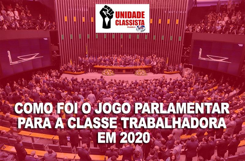 COMO FOI O JOGO PARLAMENTAR PARA A CLASSE TRABALHADORA EM 2020