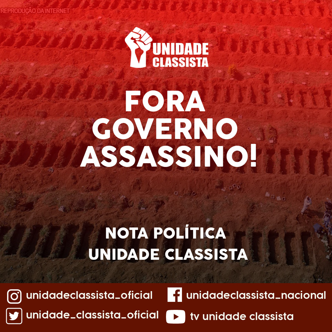 FORA GOVERNO ASSASSINO!