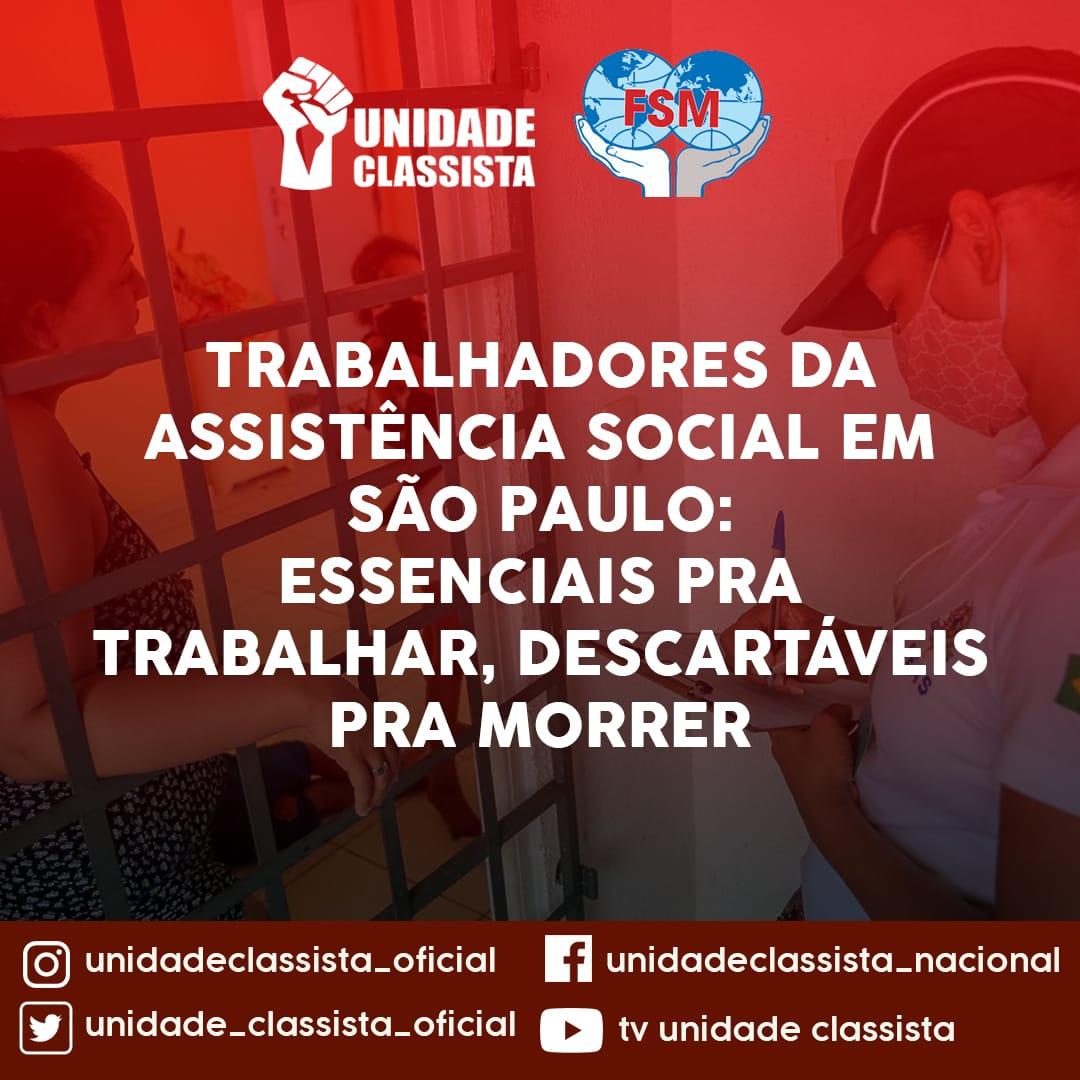 TRABALHADORES DA ASSISTÊNCIA SOCIAL EM SÃO PAULO: ESSENCIAIS PARA TARABALHAR, DESCARTÁVEIS PARA MORRER.