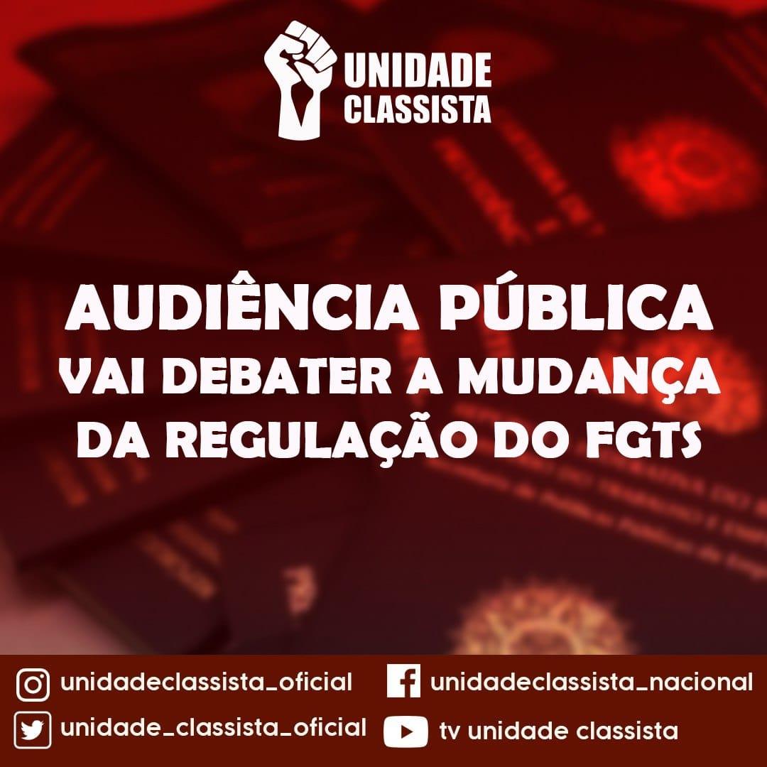 AUDIÊNCIA PÚBLICA VAI DEBATER A MUDANÇA DA REGULAÇÃO DO FGTS