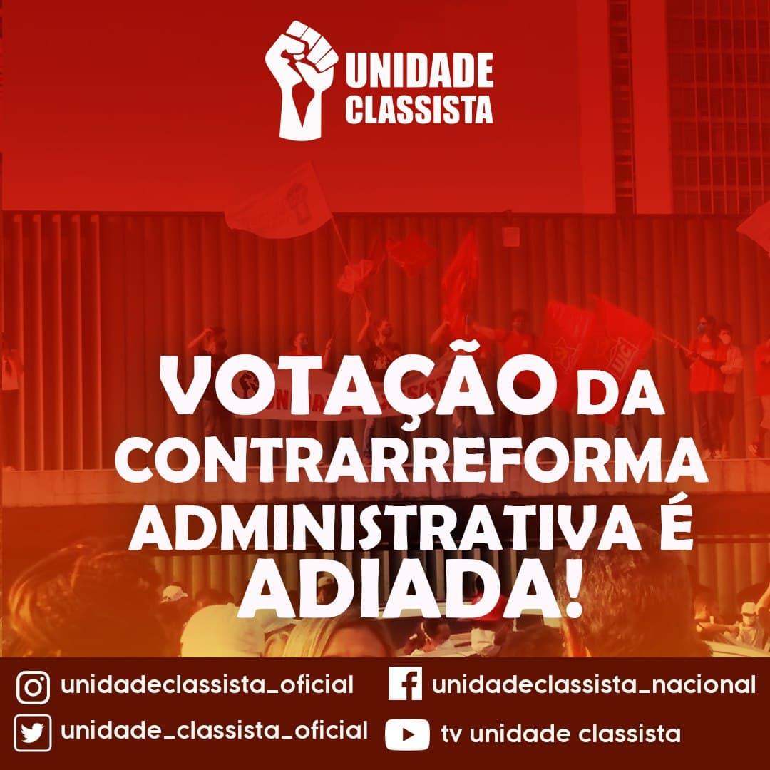 VOTAÇÃO DA CONTRARREFORMA ADMINISTRATIVA É ADIADA!