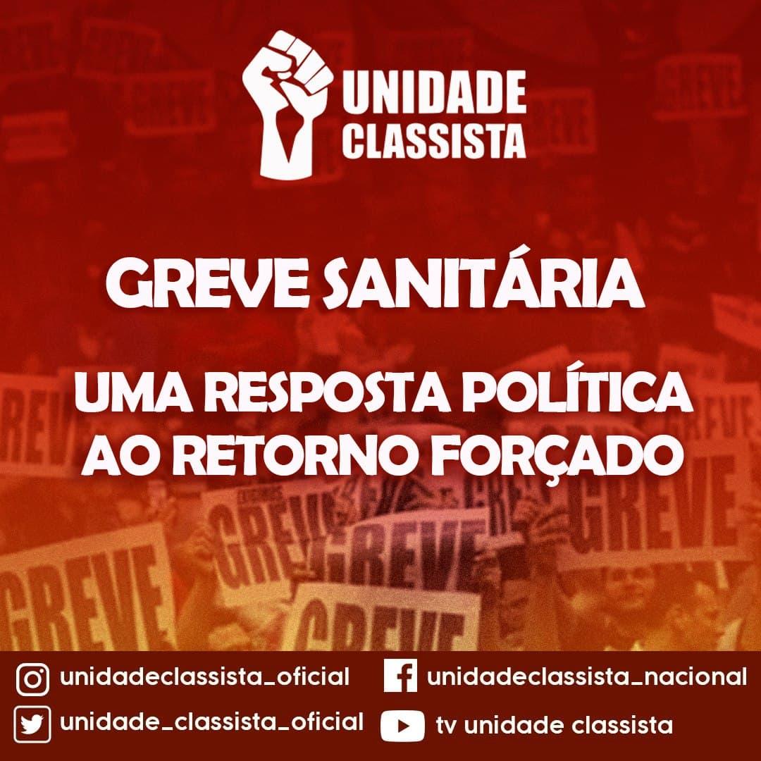 GREVE SANITÁRIA – UMA RESPOSTA POLÍTICA AO RETORNO FORÇADO