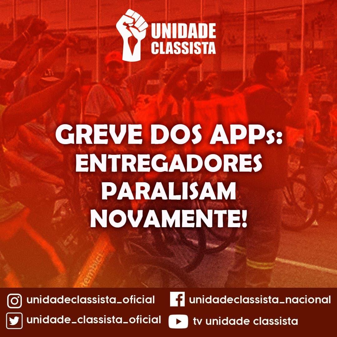 GREVE DOS APPs: ENTREGADORES PARALISAM NOVAMENTE!