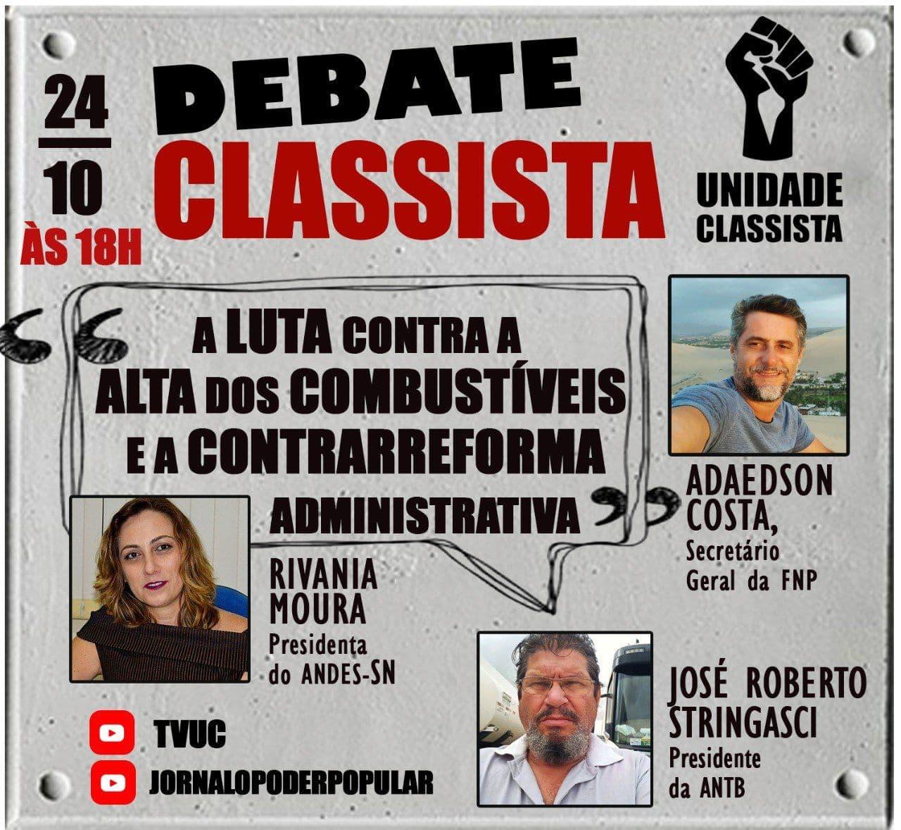 DEBATE CLASSISTA: PEC 32 E ALTA DOS COMBUSTÍVEIS SERÃO OS TEMAS DO PRÓXIMO PROGRAMA!